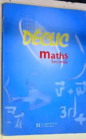 Maths, seconde. Elève
