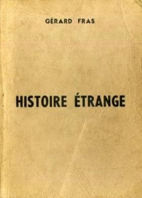 Histoire étrange