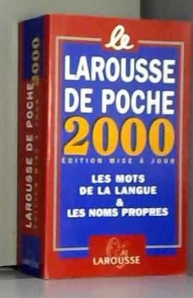LE LAROUSSE DE POCHE 2000....