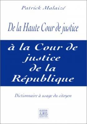 De la Haute Cour de justice...