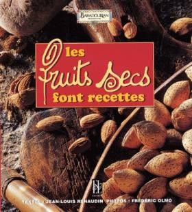 Les fruits secs font recettes