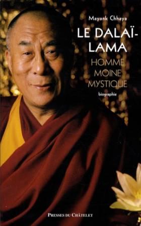 Le Dalaï-Lama : Homme,...