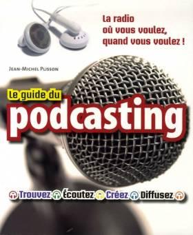 Le Guide du podcasting