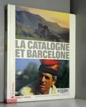 La catalogne et barcelone