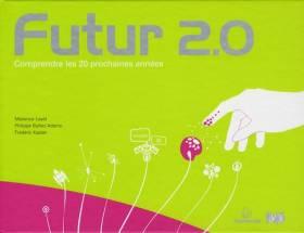 Futur 2.0: Comprendre les...