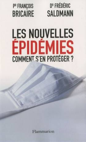Les nouvelles épidémies...