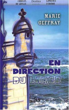 Marie Geffray - En direction du large