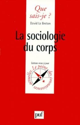 La Sociologie du corps, 4e...