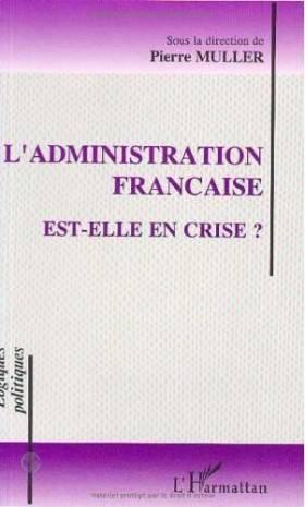 L'administration française...