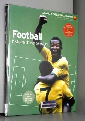 Football: Histoire d'une...