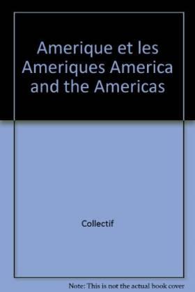 L'Amérique et les Amériques