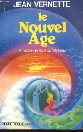 Le Nouvel Age : A l'aube de...