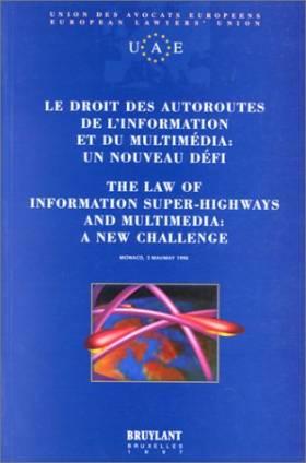 Le Droit des autoroutes de...