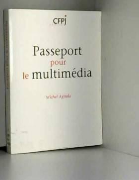 Passeport pour le multimédia