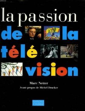 La passion de la télévision