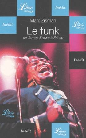 Le Funk : De James Brown à...