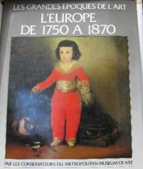 L'Europe de 1750 à 1870