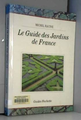 Le Guide des jardins de France