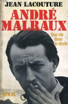 André Malraux, une vie dans...