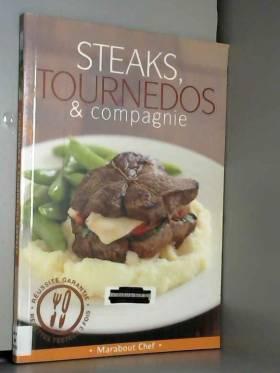 Steaks tournedos et compagnie