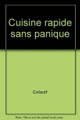 Cuisine rapide sans panique