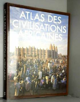 Atlas des civilisations...