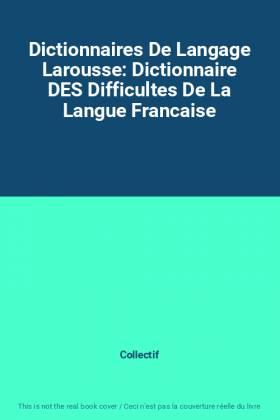 Dictionnaires De Langage...
