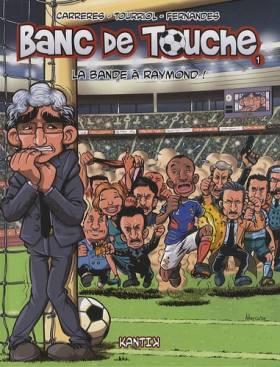 Banc de Touche, tome 1 : La...