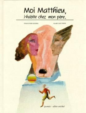 Moi Matthieu, j'habite chez...