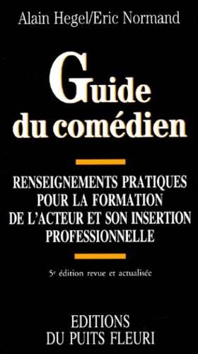 Guide du comédien :...
