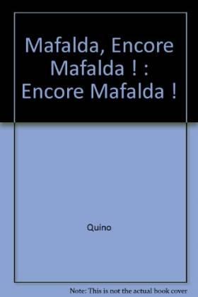 Mafalda, Encore Mafalda ! :...
