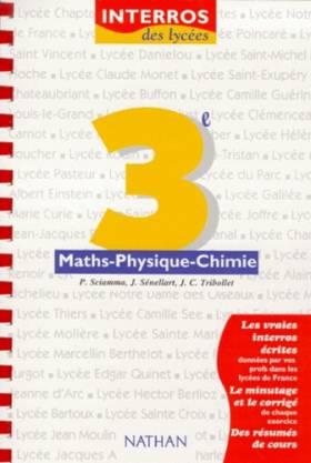 Maths-physique-chimie, 3e