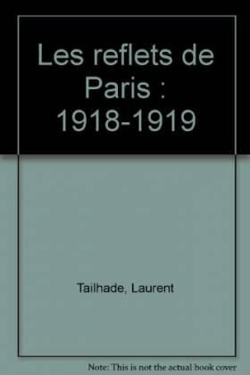 Les reflets de Paris :...