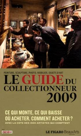 Le guide du collectionneur...