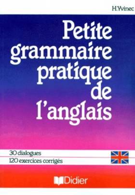 PETITE GRAMMAIRE PRATIQUE...