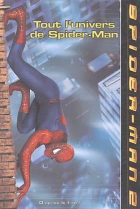 Tout l'univers de Spider-Man