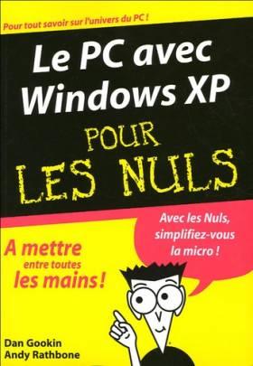 Le PC avec Windows XP pour...