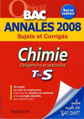 Chimie Tle S : Annales 2008