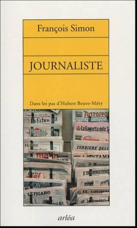 Journaliste : Dans les pas...