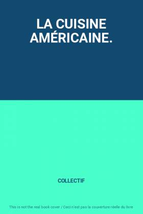 LA CUISINE AMÉRICAINE.