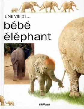 La Vie de bébé éléphant