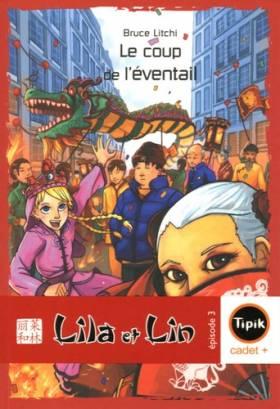 Lila et Lin, Tome 3 : Le...