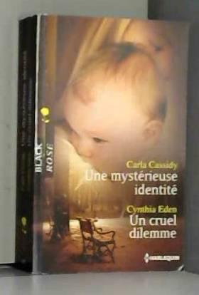 Une mystérieuse identité -...