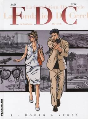 FDC, Tome 1 : Rodéo à Vegas