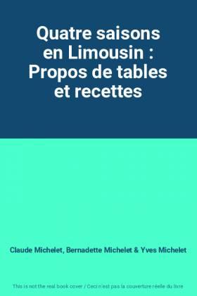 Quatre saisons en Limousin...