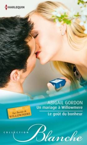 Un mariage à Willowmere -...