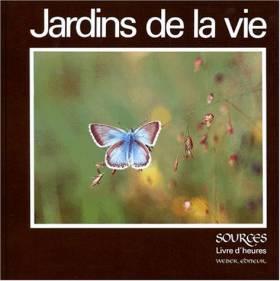 JARDINS DE LA VIE