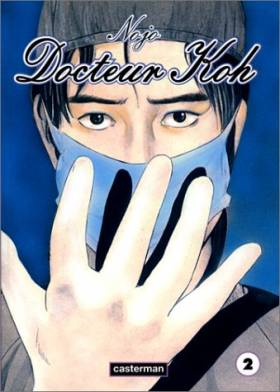 Docteur Koh, tome 2