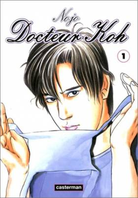 Docteur Koh, tome 1
