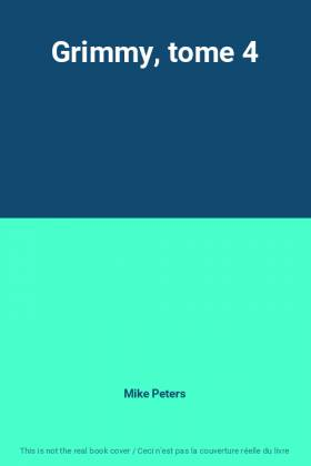 Grimmy, tome 4